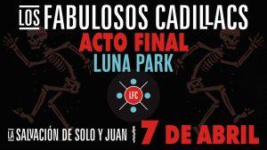 Los Fabulosos Cadillacs Acto Final