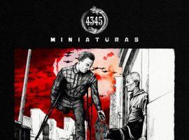 """Miniaturas parió """"Midrash"""" y le va dando forma a """"4345"""""""